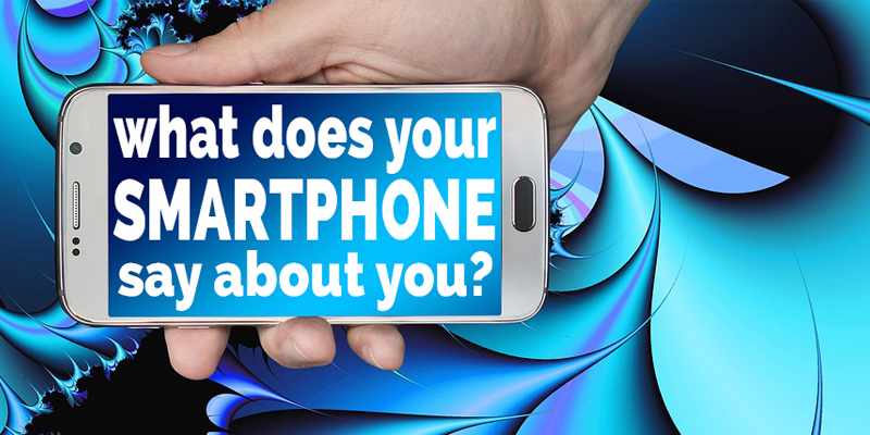What does your smart phone say about you?