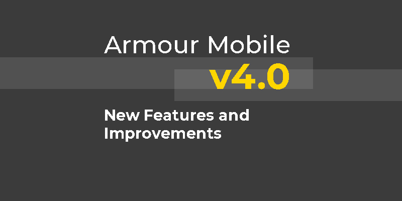 Armour Comms' latest version of Armour Mobile now available on Apple and Google stores