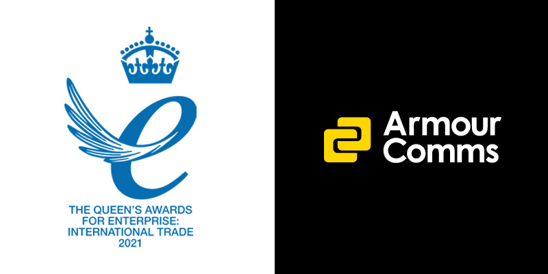 Armour Comms wins Queen's Award for Enterprise: International Trade 2021